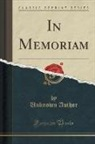 Unknown Author - IN MEMORIAM (CLASSIC REPRINT)