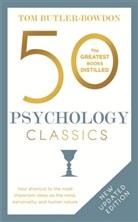 Tom Butler-Bowden, Tom Butler-Bowdon Butler-Bowden, Tom Butler-Bowdon, Tom Butler-Bowdon Butler-Bowdon - 50 Psychology Classics