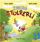 René Lehner, Peach Weber - Zwerg Stolperli