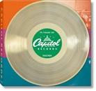 Barney Hoskyns, Reue Golden, Reuel Golden, Barney Hoskyns - 75 years of Capitol Records = Les 75 années de Capitol Records = 75 Jahre Capitol Records