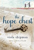 Viola Shipman - The Hope Chest