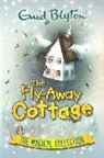 Enid Blyton - The Fly-Away Cottage