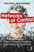 Wolfi Christl, Wolfie Christl, Sarah Spiekermann, Christl Wolfie - Networks of Control