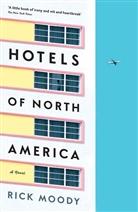 Rick Moody - Hotels of North America