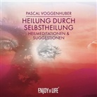 Pascal Voggenhuber, Enjoy This Life, Enjo This Life - Heilung durch Selbstheilung, 1 Audio-CD (Hörbuch)