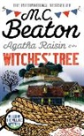 M. C. Beaton, M.C. Beaton - The Witches' Tree