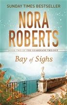 Nora Roberts - Bay of Sighs