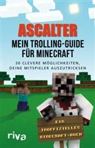 Ascalter - Mein Trolling-Guide für Minecraft