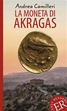 Andrea Camilleri - La moneta di Akragas