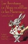 Lewis Carroll, John Tenniel - Las Aventuras de Alisia En El Paiz de Las Maraviyas: Alice's Adventures in Wonderland in Ladino