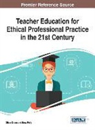 Oliver Dreon, Drew Polly - Teacher Education for Ethical Professional Practice in the 21st Century
