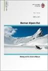Daniel Anker, Martin Maier, Ralph Schnegg - Skitouren Berner Alpen: Ost