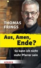 Thomas Frings - Aus, Amen, Ende?
