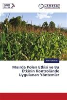 Fatih Kahr man, Fatih Kahriman - M s rda Polen Etkisi ve Bu Etkinin Kontrolünde Uygulanan Yöntemler