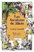 Lewis Carroll, John Tenniel - Las Aventuras de Alicia