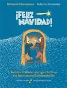 Federico Fernández, Michael Schwermann, Michaela Schwermann - ¡Feliz Navidad!