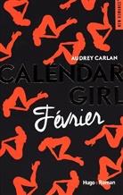 Audrey Carlan, Carlan Audrey - Calendar girl, Février