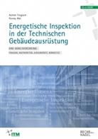 Ronny Mai, Achi Trogisch, Achim Trogisch - Energetische Inspektion in der Technischen Gebäudeausrüstung