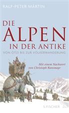 Ralf-Peter Märtin, Ralf-Peter (Dr.) Märtin - Die Alpen in der Antike