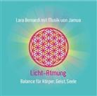 Lara Bernardi - Licht-Atmung, 1 Audio-CD (Audio book)
