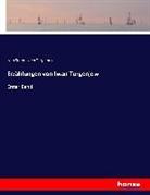 Ivan Sergeevich Turgenev, Iwan S. Turgenjew - Erzählungen von Iwan Turgénjew