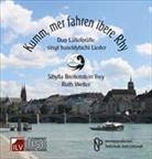 Wetter Ruth Breitenstein Sibylla - Kumm, mer fahren ibere Rhy (Hörbuch)