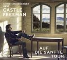 Castle Freeman, Castle jun. Freeman, Castle Freeman jr, Castle Freeman jr., Christian Brückner - Auf die sanfte Tour, 4 Audio-CDs (Hörbuch)