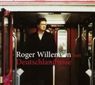 Roger Willemsen, Roger Willemsen - Deutschlandreise, 2 Audio-CDs (Hörbuch)