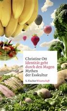 Christine Ott, Christine (Prof. Dr.) Ott - Identität geht durch den Magen