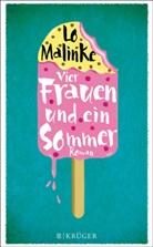 Lo Malinke - Vier Frauen und ein Sommer