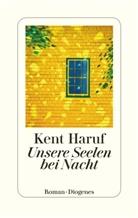 Kent Haruf - Unsere Seelen bei Nacht