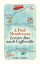 J Paul Henderson, J. P. Henderson, J. Paul Henderson - Letzter Bus nach Coffeeville