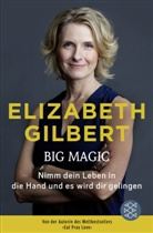 Elizabeth Gilbert - Big Magic