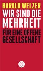 Harald Welzer, Harald (Prof. Dr.) Welzer - Wir sind die Mehrheit