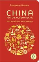 Francoise Hauser, Françoise Hauser - China für die Hosentasche
