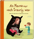 Anja Möbest, Barbara Korthues - Als Mama nur noch traurig war