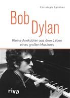 Christoph Spöcker - Bob Dylan