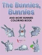 Activibooks For Kids - The Bunnies, Bunnies and More Bunnies Coloring Book