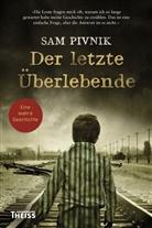 Sam Pivnik, Ulrike Strerath-Bolz - Der letzte Überlebende
