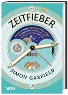Simon Garfield, Jörg Fündling - Zeitfieber