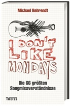 Michael Behrendt - I don´t like Mondays