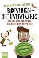 Mathias Kopetzki - Bombenstimmung