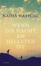 Nadia Hashimi - Wenn die Nacht am hellsten ist