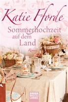 Katie Fforde - Sommerhochzeit auf dem Land