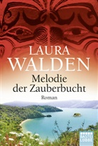 Laura Walden - Melodie der Zauberbucht