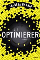 Theresa Hannig - Die Optimierer