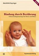 Mechthild Deyringer, Thoma Harms, Thomas Harms - Bindung durch Berührung, m. Audio-CD
