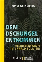 Yossi Ghinsberg - Dem Dschungel entkommen