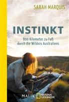 Sarah Marquis - Instinkt - 800 Kilometer zu Fuß durch die Wildnis Australiens