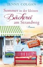 Jenny Colgan - Sommer in der kleinen Bäckerei am Strandweg